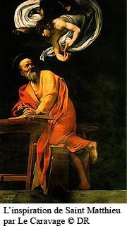L'inspiration de Saint Matthieu par Le Caravage  © DR